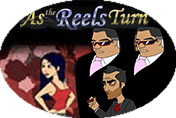 As the Reels Turn Ep.2